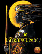 The Darkling Legacy - Adventure for 13th Age