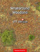 Wraparound Woodland - VTT