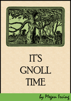 It's Gnoll Time