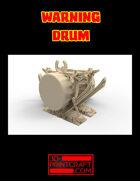 Warning Drum