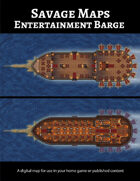 Savage Maps: Entertainment Barge
