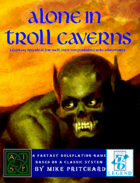 Alone in Troll Caverns