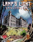 Lamp's Light Sanitarium: A horror campaign for 5e
