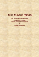 100 Magic Items for the Intrepid Adventurer