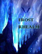Frost Rhealm (5e Module)