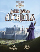 Rex Draconis RPG: Amble's Guide to Avondale (5E)