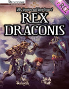 Rex Draconis RPG: NPCs, Monsters, and Magic Items of Rex Draconis (Pathfinder)