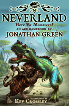 NEVERLAND - Here Be Monsters! (ACE Gamebooks #3)