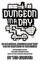 Dungeon in a Day | Volumes 1 & 2 (10' X 10' scale)
