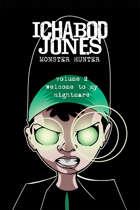 Ichabod Jones: Monster Hunter Volume 2
