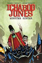 Ichabod Jones: Monster Hunter #5