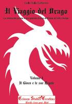 Il Viaggio del Drago - Volume 1: Il Gioco e le sue Regole