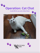 Operation: Cat Chat