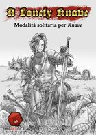 A Lonely Knave (Edizione Italiana)