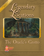 Legendary Locations - The Oracle's Grotto