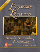 Legendary Locations - Avara's Astounding Apothecary