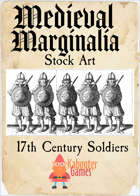 Medieval Marginalia - 17th Century Soldiers - STOCK ART