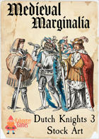 Medieval Marginalia - Dutch Knights 3 - STOCK ART