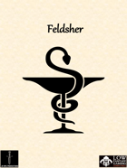 Low Fantasy Gaming: Feldsher Class