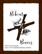 Bobcat & Beaver