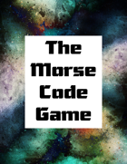 The Morse Code Game
