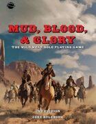 Mud, Blood, & Glory 2nd Edition