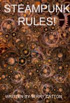 Steampunk Rules!