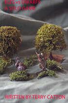 Elfs vs Dwarfs: A Solo Game