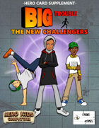 Big Trouble Supplement - The New Challengers