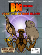 Big Trouble Supplement - Creatures of Babe Island