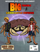 Big Trouble Supplement - Sandcastle Defense
