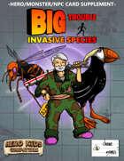 Big Trouble Supplement - Invasive Species