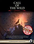Call of the Wild -  Level 1 Adventure