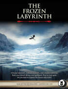 The Frozen Labyrinth - Level 7 Adventure