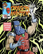 The New Dragon Master Archives #1