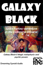 Galaxy Black II Magic metaphysics magic and psi powers