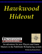 The Hawkwood Hideout (Pathfinder)