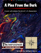 A Plea From the Dark (Pathfinder 2nd Edition)