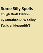 Some Silly Spells