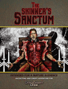 The Skinner's Sanctum: A Dungeoneer's Guide Adventure