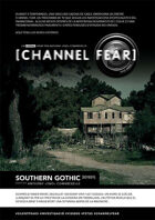 CHANNEL FEAR T1E1 SOUTHERN GOTHIC
