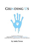Grinding Us