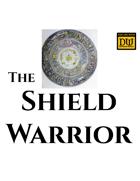 The Shield Warrior - a Dungeon World Compendium Class