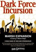 Marsh Expansion Rules and Maps for Dark Force Incursion