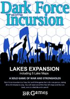Lake Expansion Rules and Maps for Dark Force Incursion