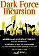 Muster and Ambush Expansion Rules and Maps for Dark Force Incursion
