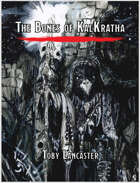 The Bones of Kalkratha: An Adventure for DnD 5th Edition