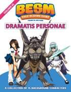 BESM Dramatis Personae: Volume 1 - Fourth Edition (Big Eyes, Small Mouth)
