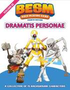BESM Dramatis Personae: Volume 2 - Fourth Edition (Big Eyes, Small Mouth)