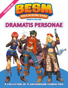 BESM Dramatis Personae: Volume 3 - Fourth Edition (Big Eyes, Small Mouth)
